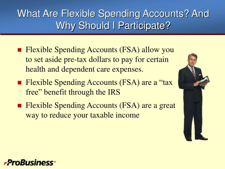 What are flexible spending accounts and why should i participate
