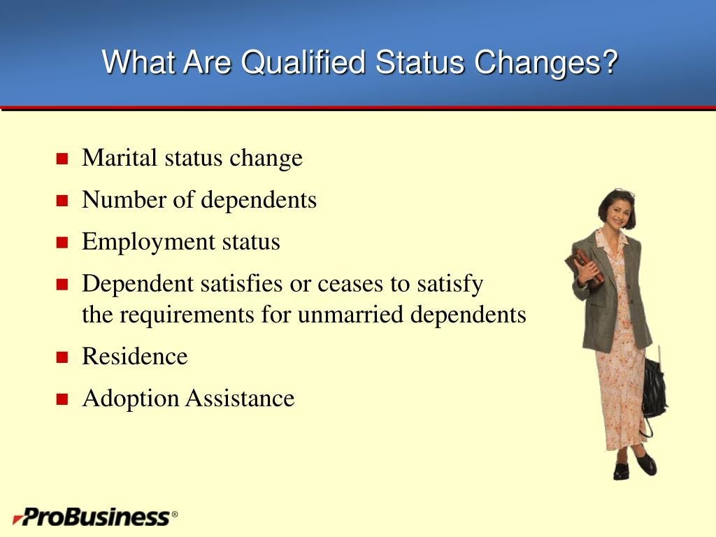 What Are Qualified Status Changes?