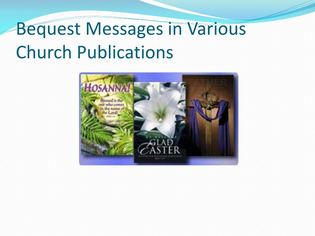 Bequest Messages in Various Church Publications