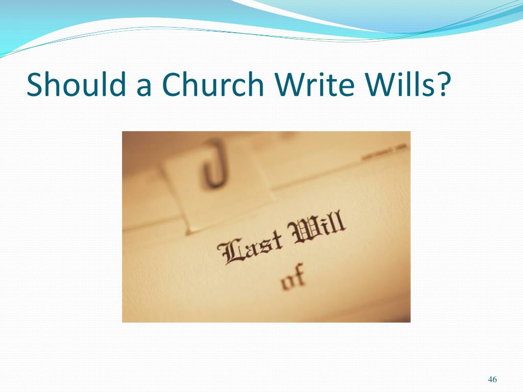 Should a Church Write Wills?