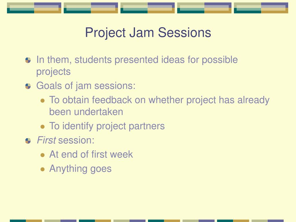 Project Jam Sessions