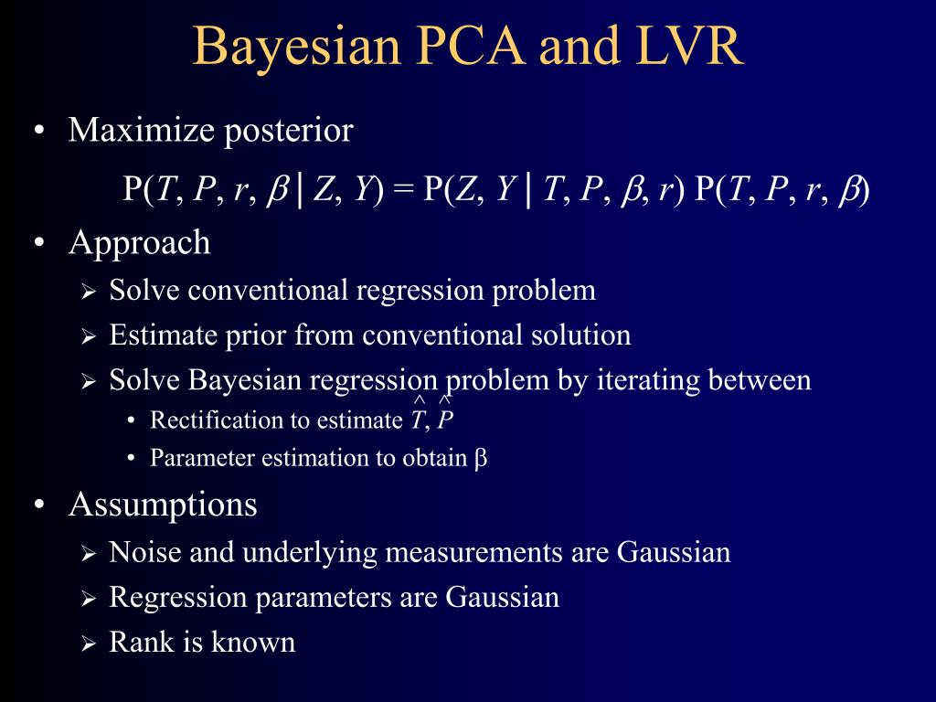 Bayesian PCA and LVR