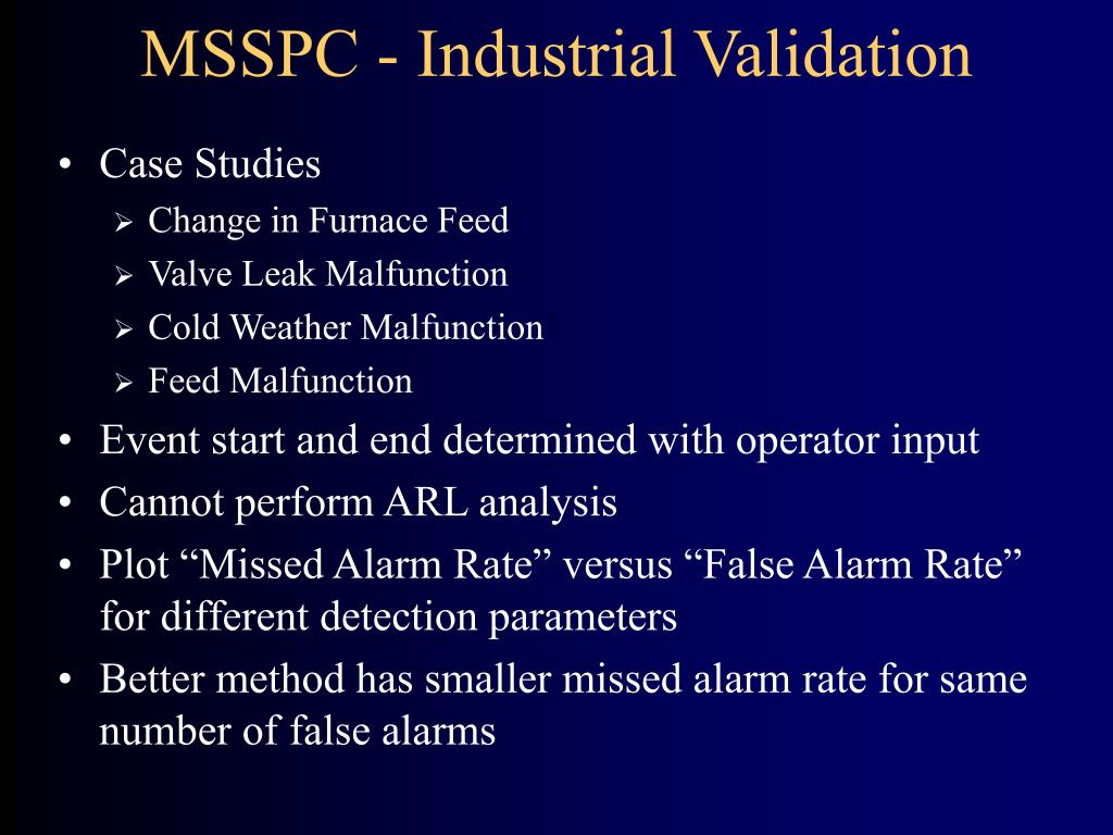 MSSPC - Industrial Validation
