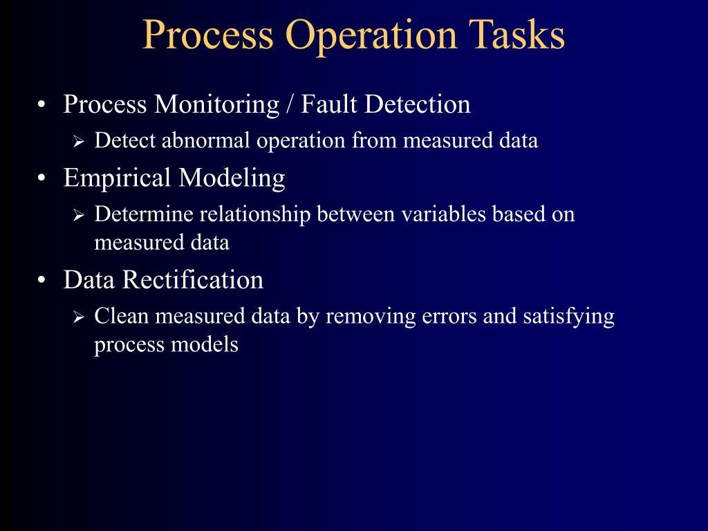 Process Operation Tasks