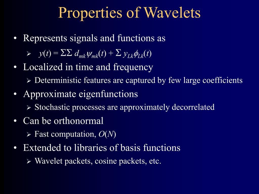 Properties of Wavelets