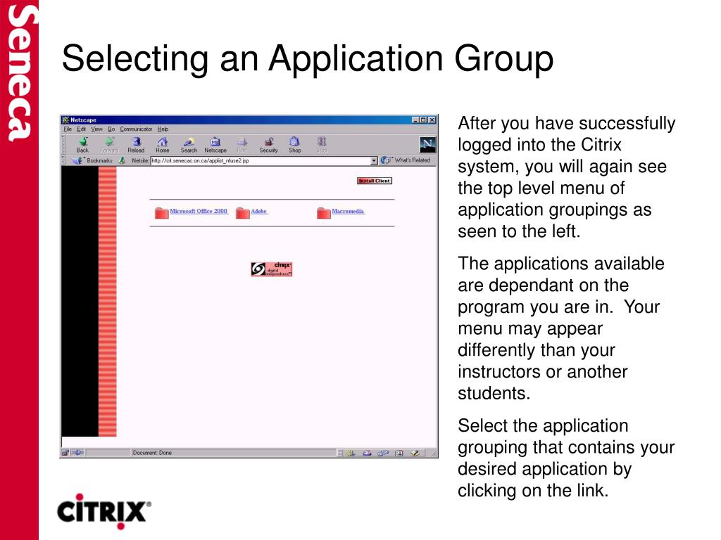 Selecting an Application Group