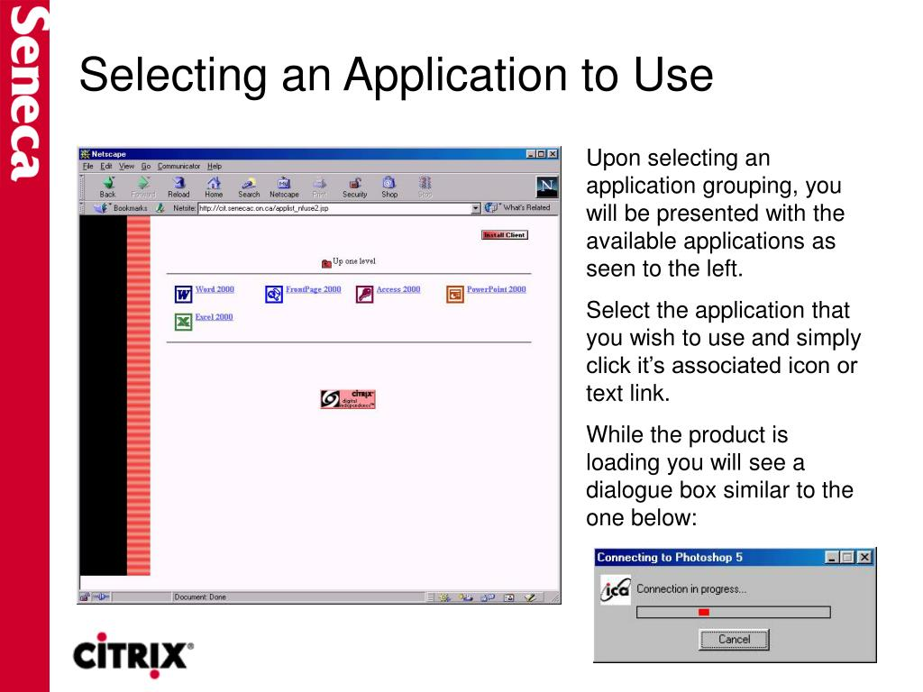 Selecting an Application to Use