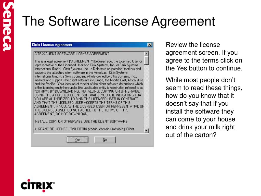 The Software License Agreement
