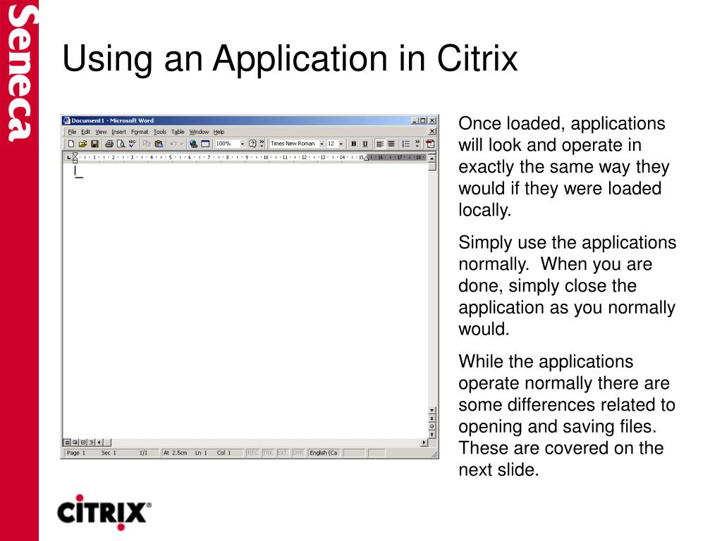 Using an Application in Citrix