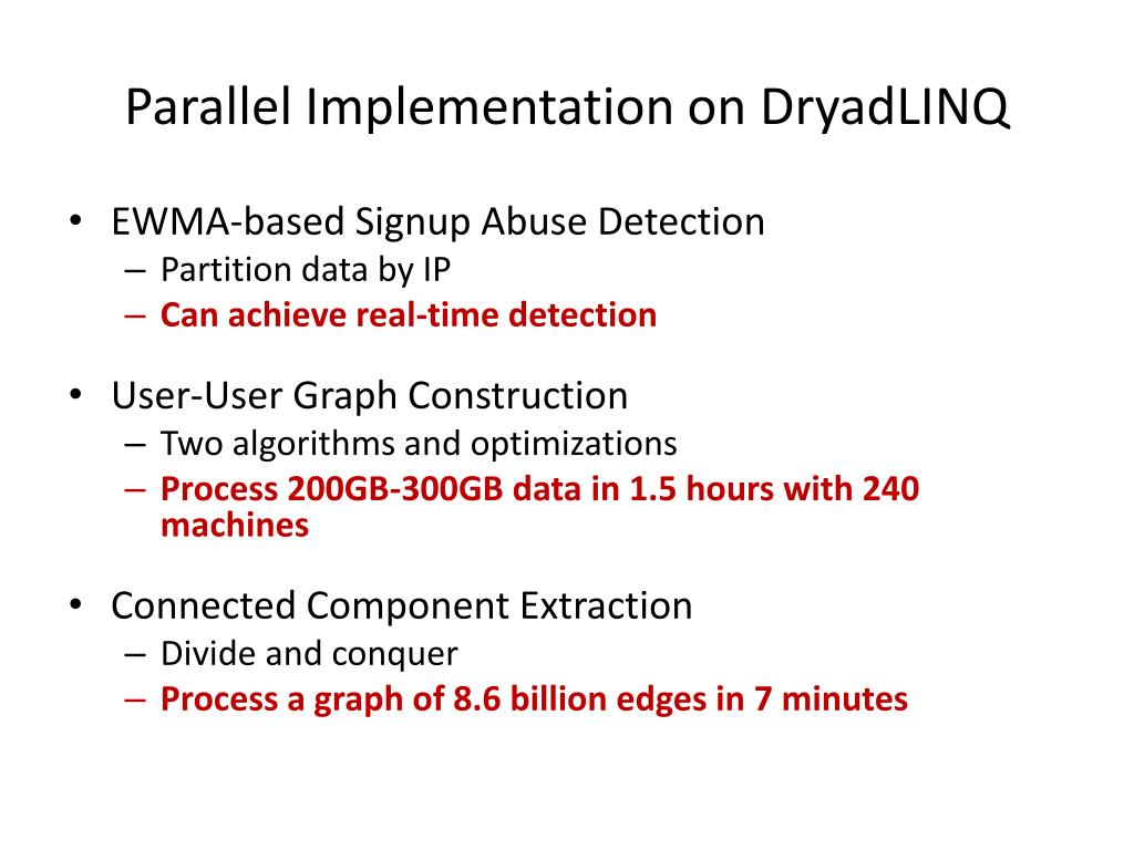 Parallel Implementation on DryadLINQ