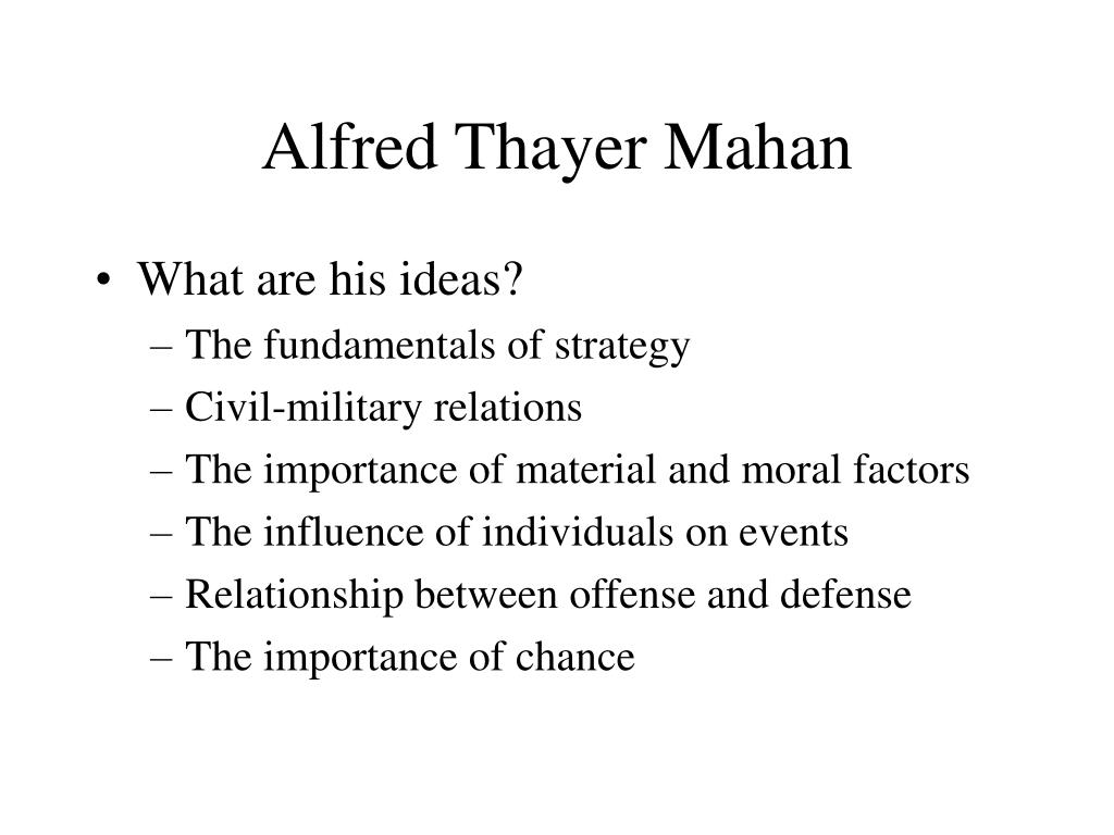 alfred thayer mahans thesis of national power