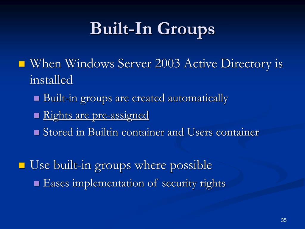 Built-In Groups