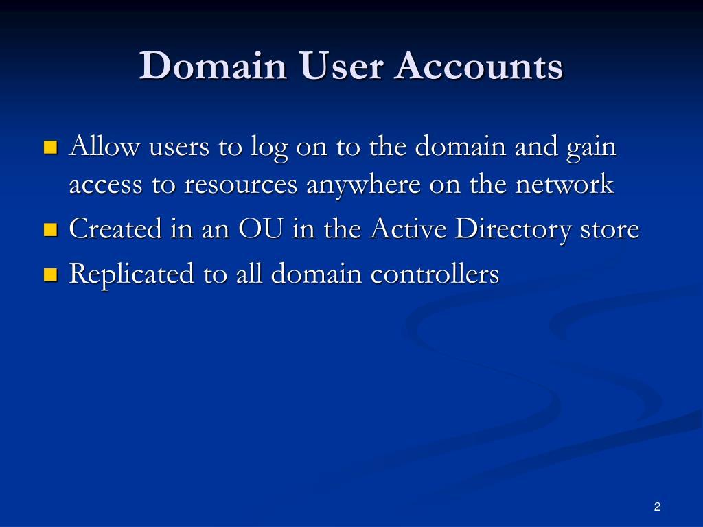Domain User Accounts
