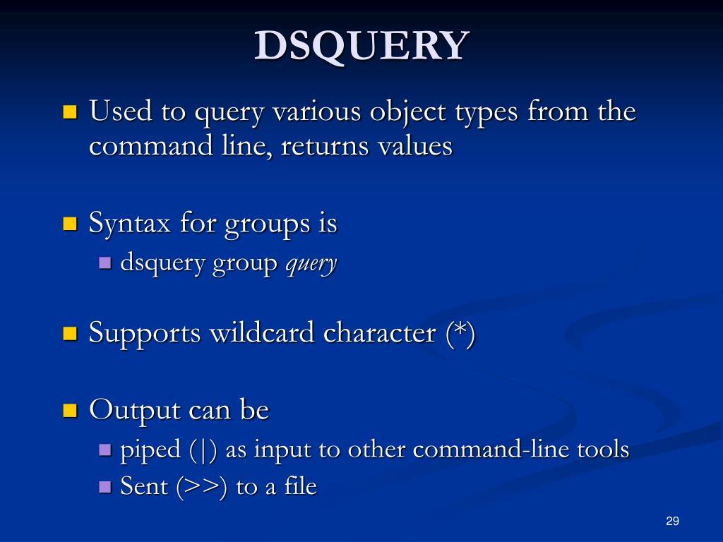 DSQUERY