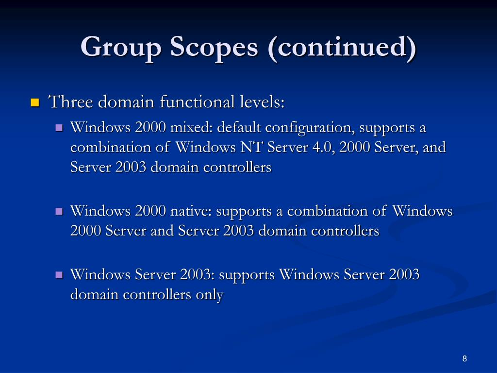 Group Scopes (continued)