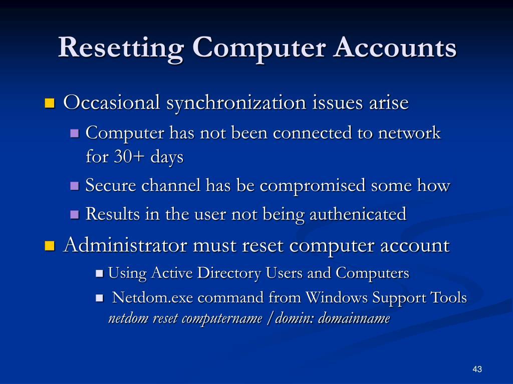 Resetting Computer Accounts