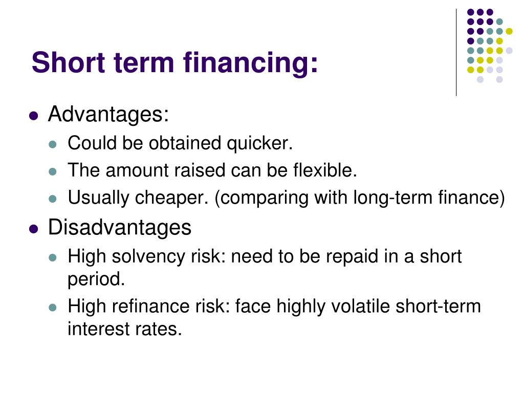 Short term financing: