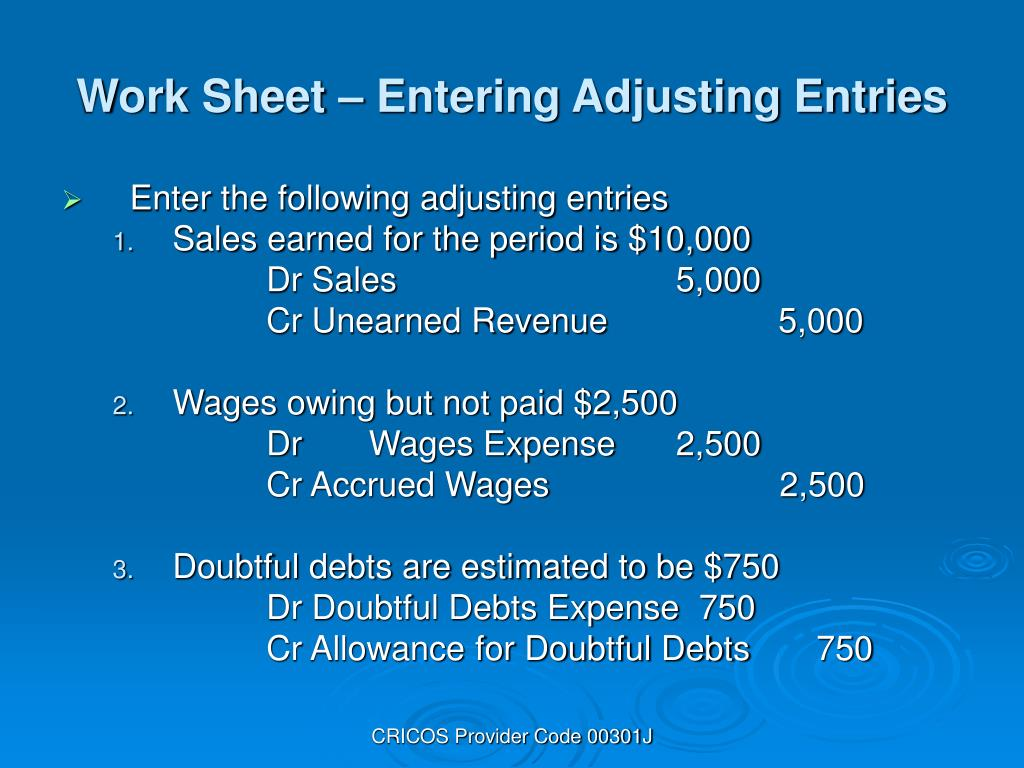 Work Sheet – Entering Adjusting Entries