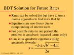 bdt solution for future rates