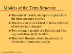 models of the term structure
