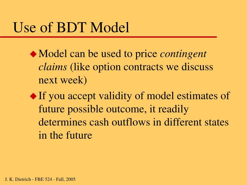 Use of BDT Model