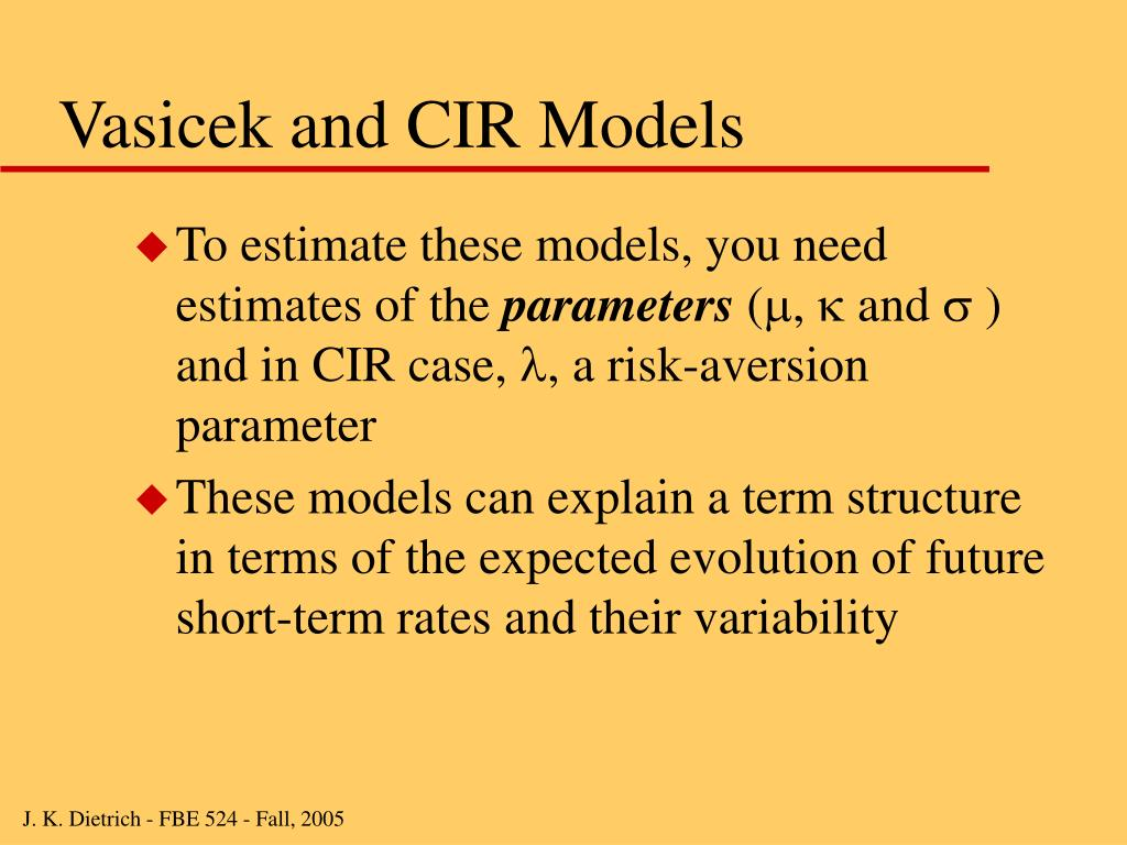 Vasicek and CIR Models