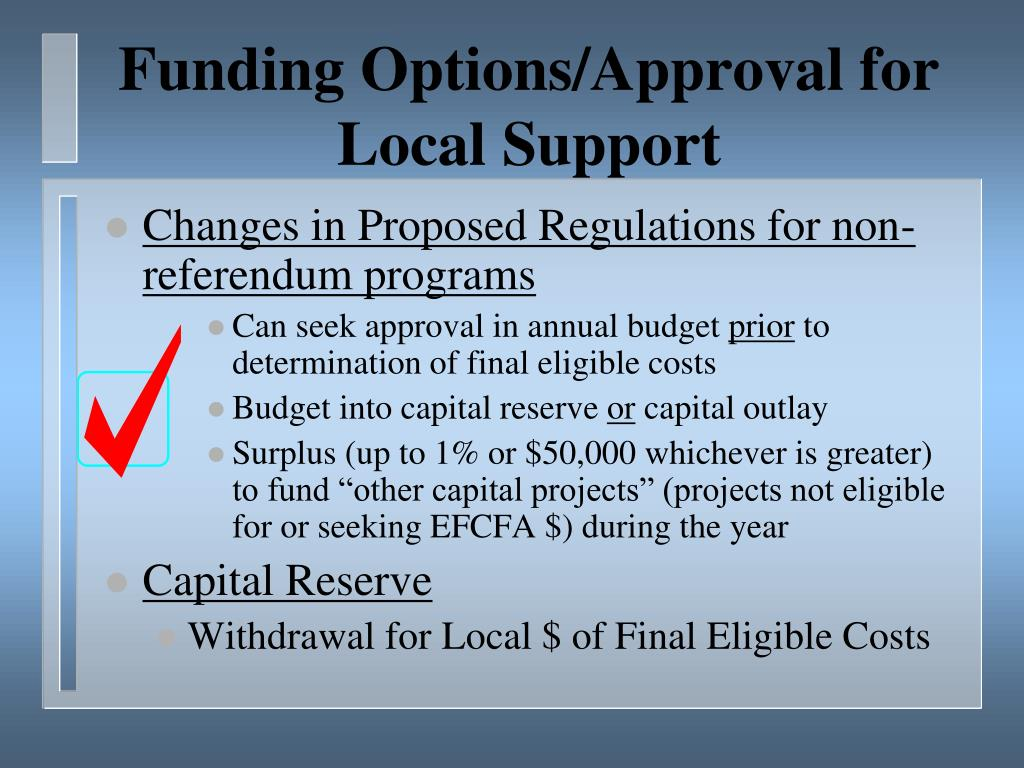 Funding Options/Approval for Local Support