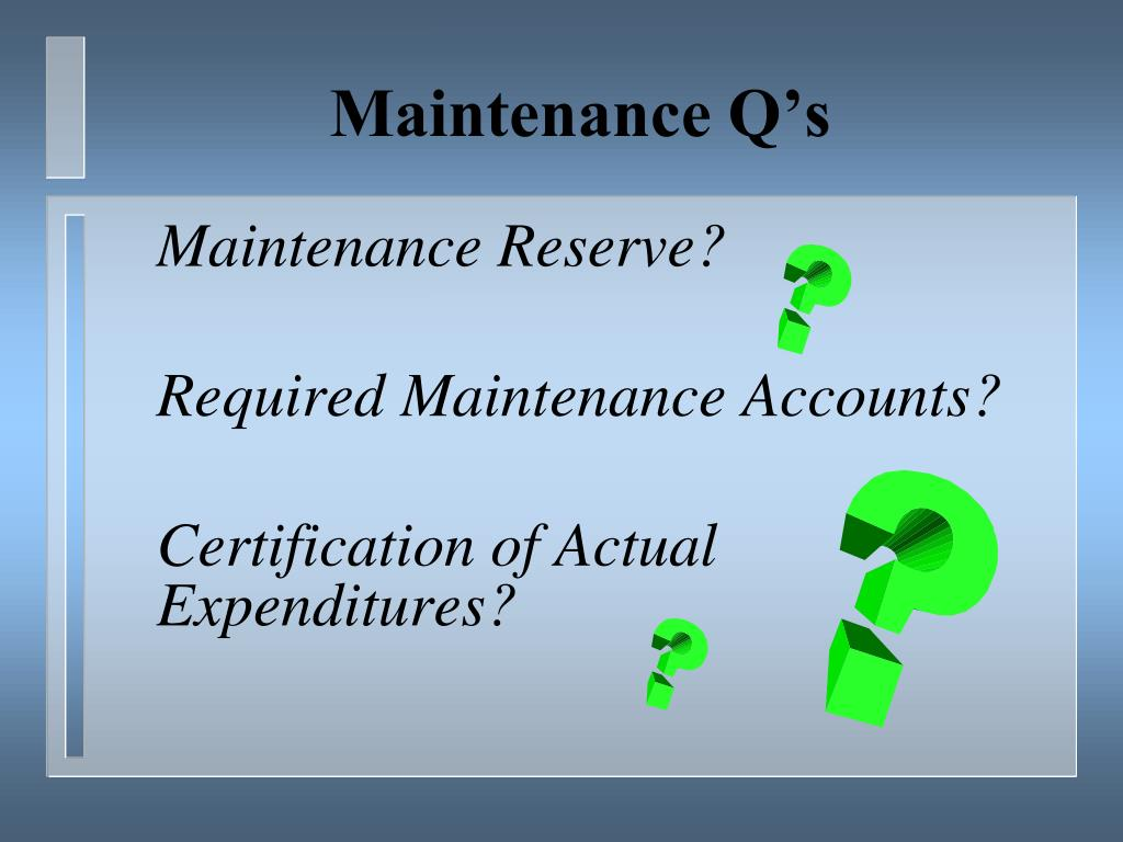 Maintenance Q's