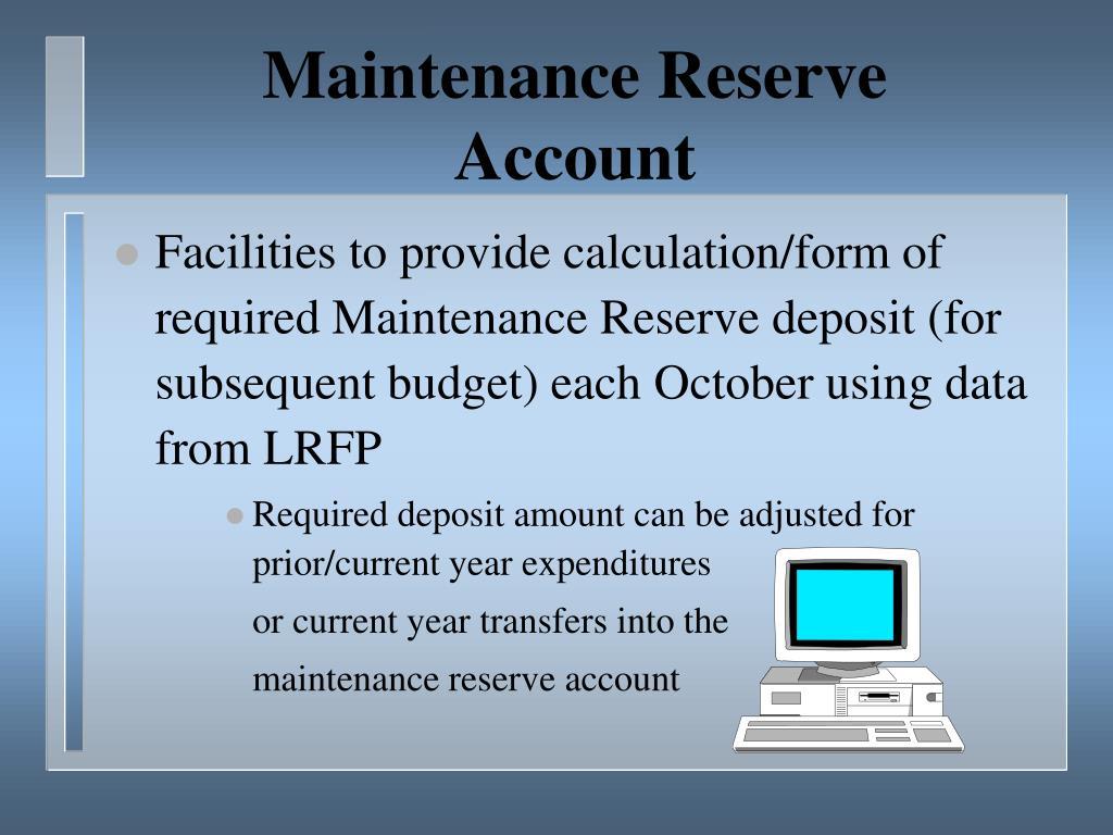 Maintenance Reserve
