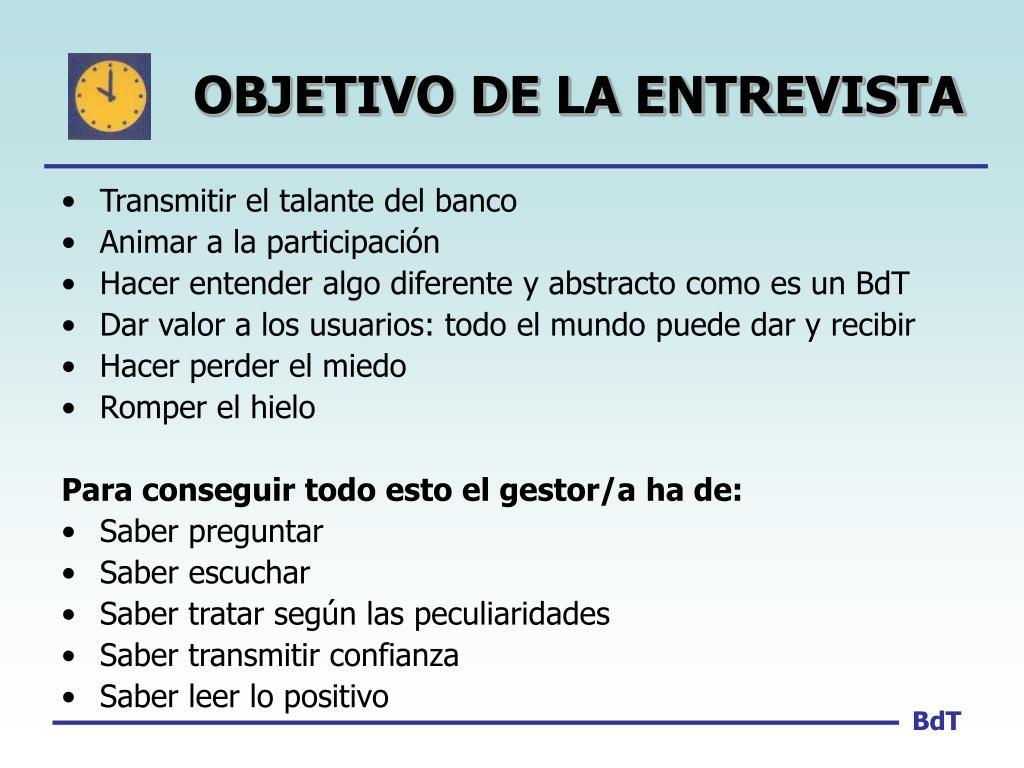 OBJETIVO DE LA ENTREVISTA