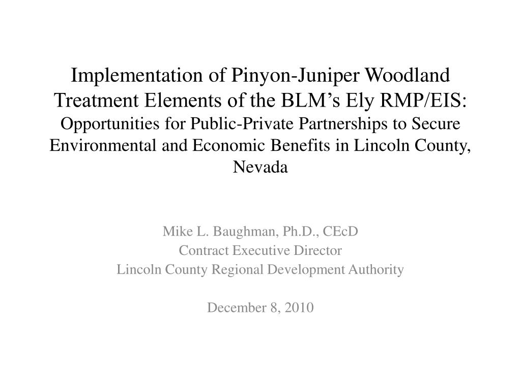 Implementation of Pinyon-Juniper Woodland Treatment Elements of the BLM's Ely RMP/EIS: