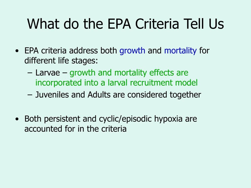 What do the EPA Criteria Tell Us
