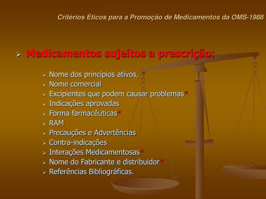Critérios Éticos para a Promoção de Medicamentos da OMS-1988
