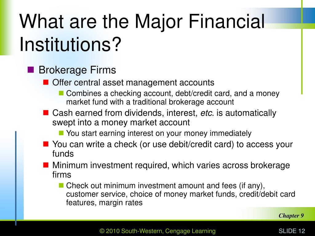 What are the Major Financial Institutions?