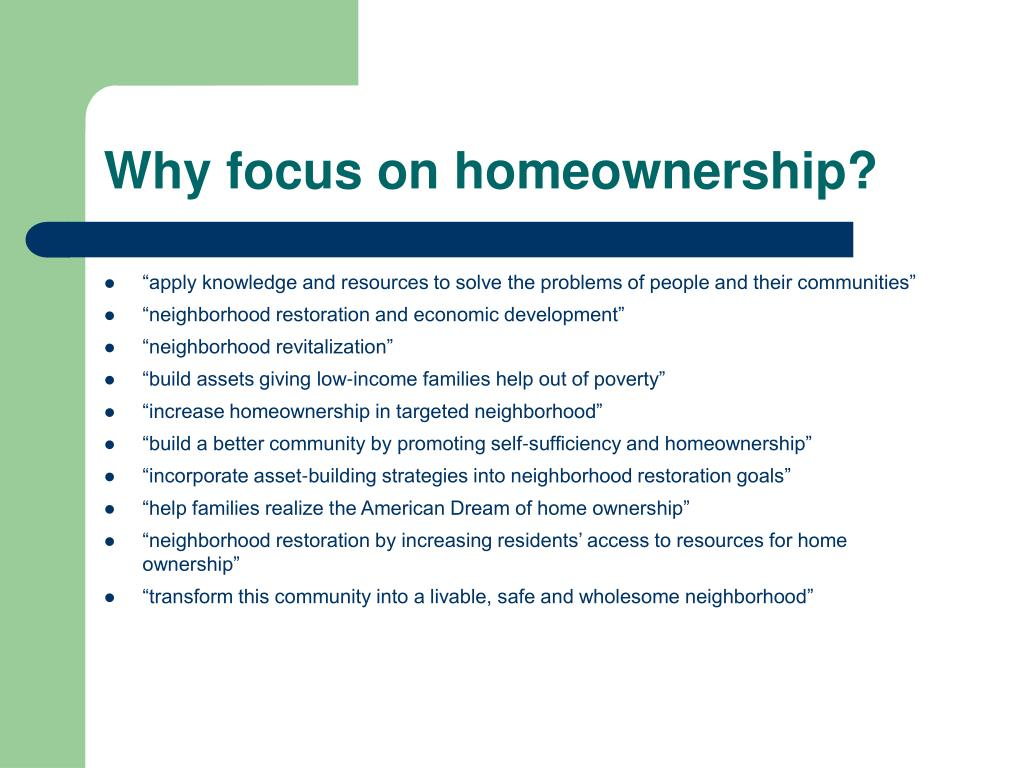 Why focus on homeownership?