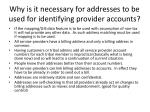 why is it necessary for addresses to be used for identifying provider accounts