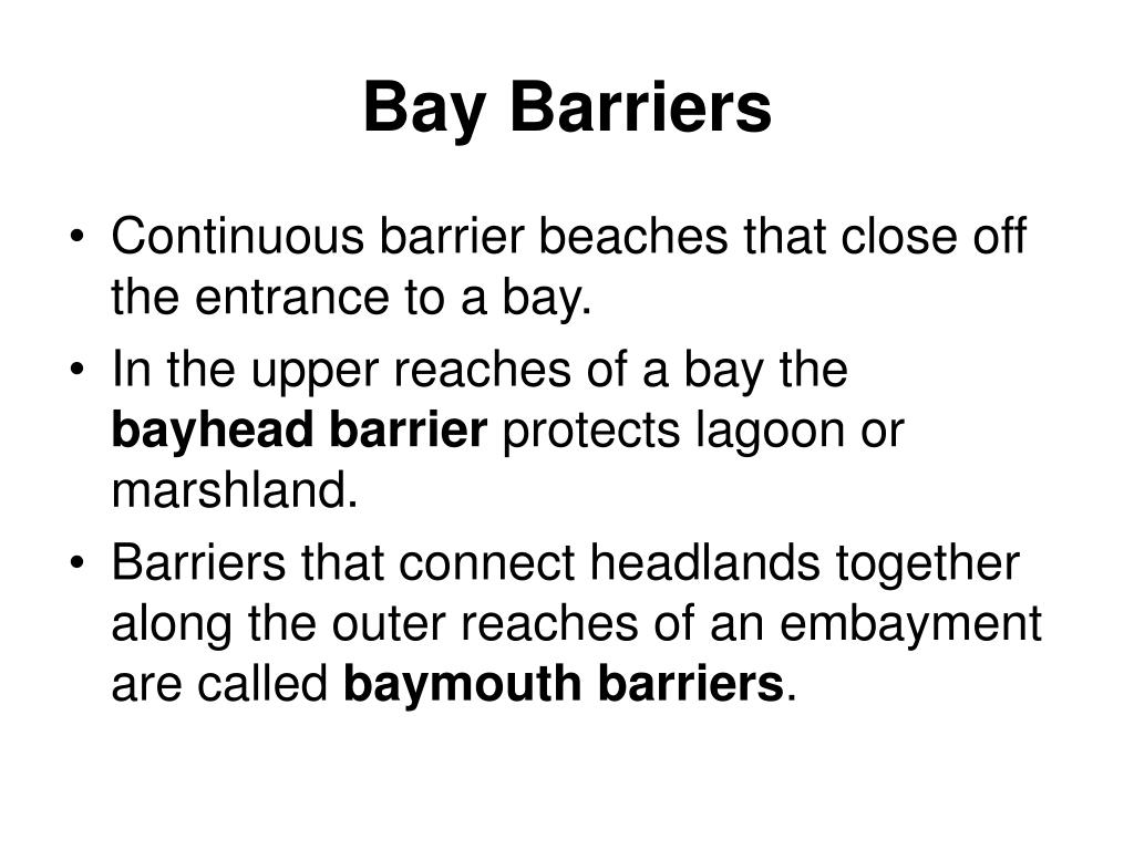 Bay Barriers