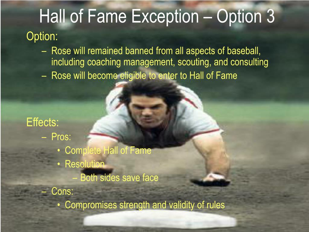 Hall of Fame Exception – Option 3