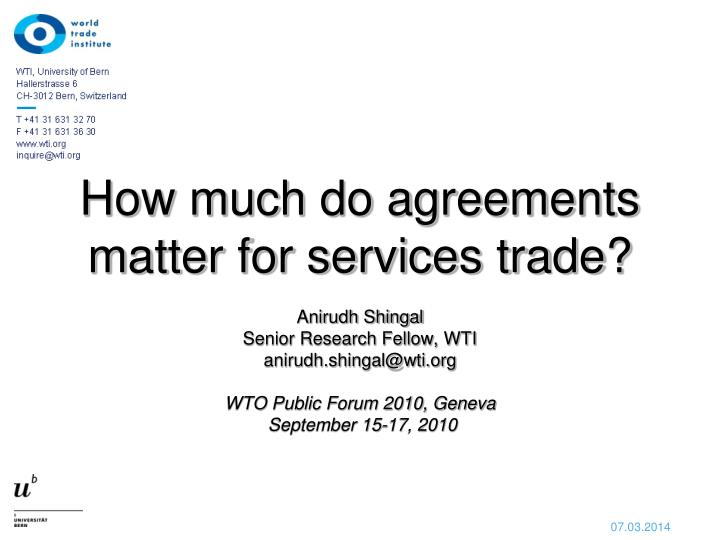 How much do agreements matter for services trade