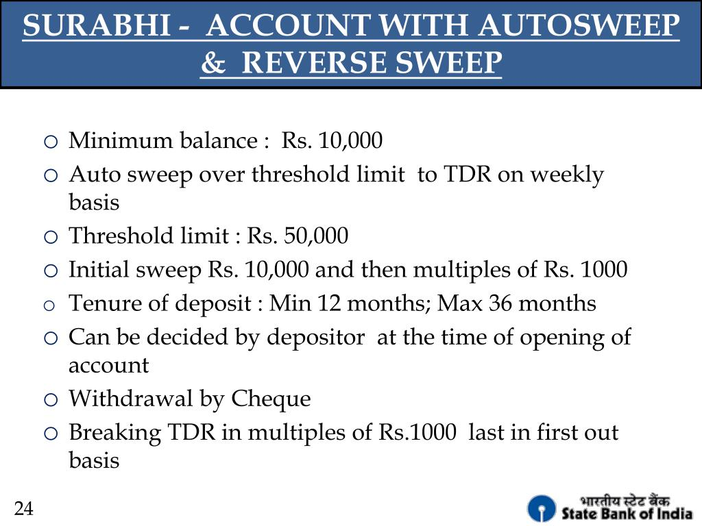 SURABHI -  ACCOUNT WITH AUTOSWEEP &  REVERSE SWEEP