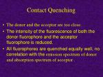 contact quenching
