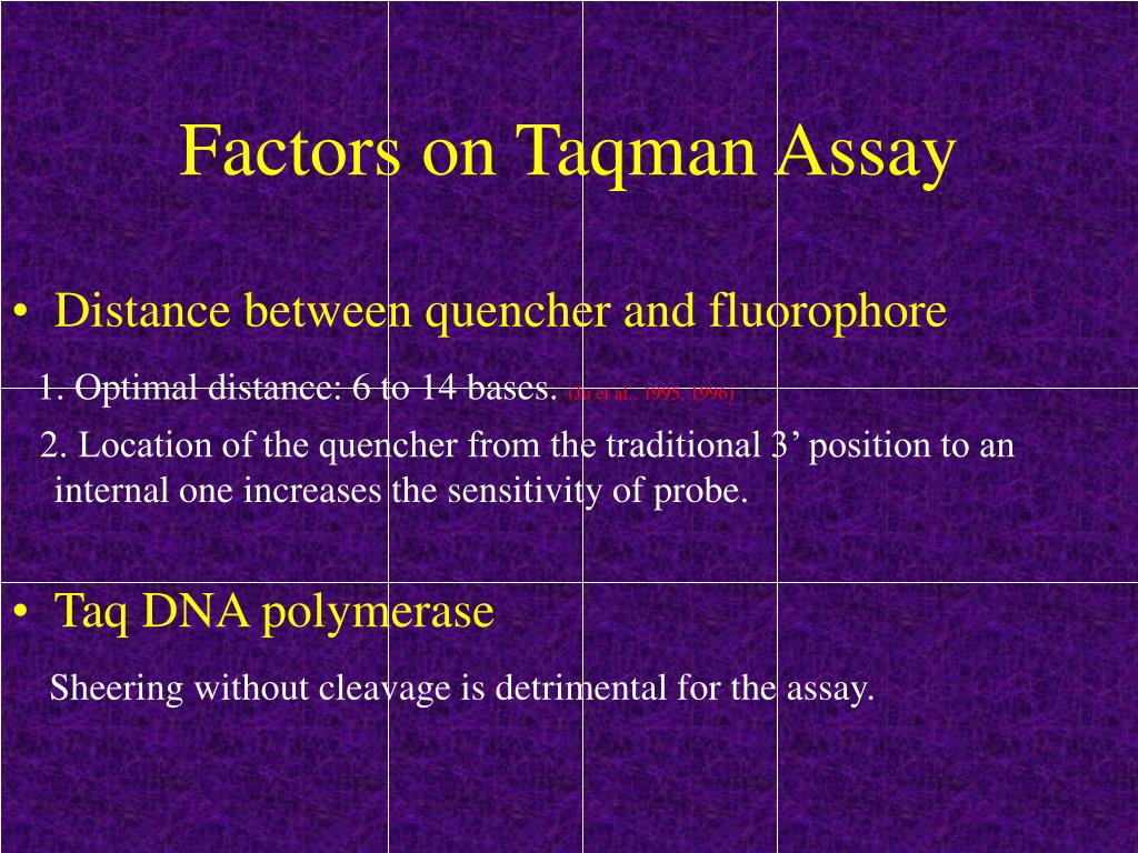 Factors on Taqman Assay