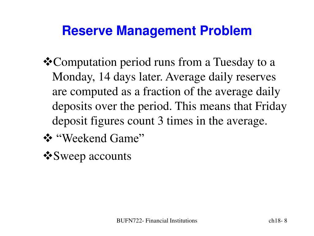 Reserve Management Problem