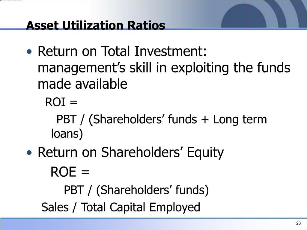 Asset Utilization Ratios