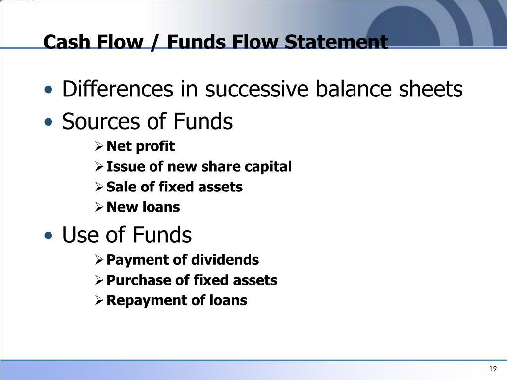 Cash Flow / Funds Flow Statement