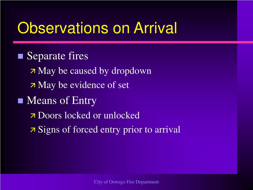 Observations on Arrival