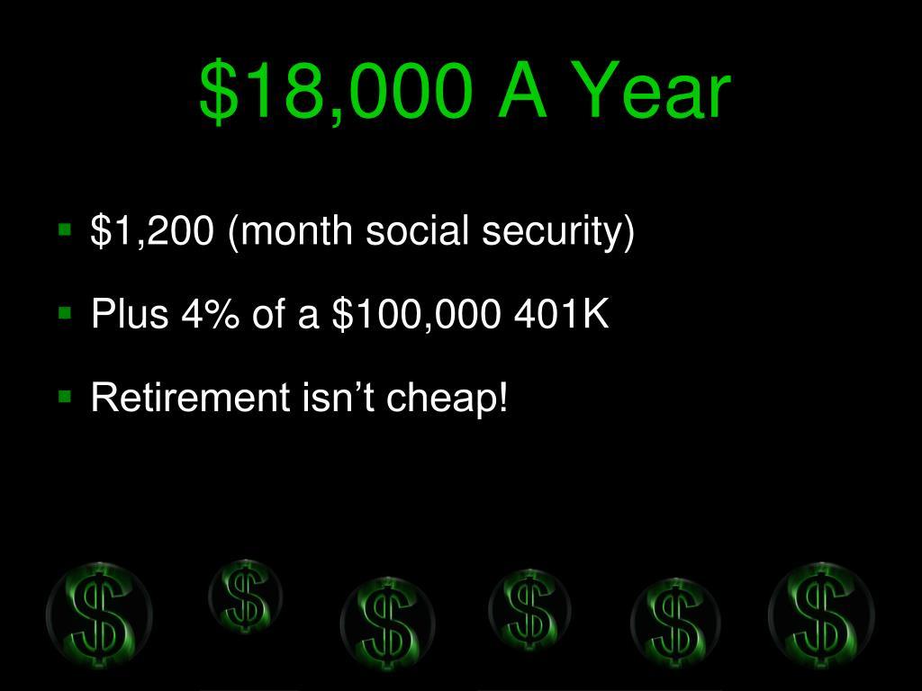 $18,000 A Year