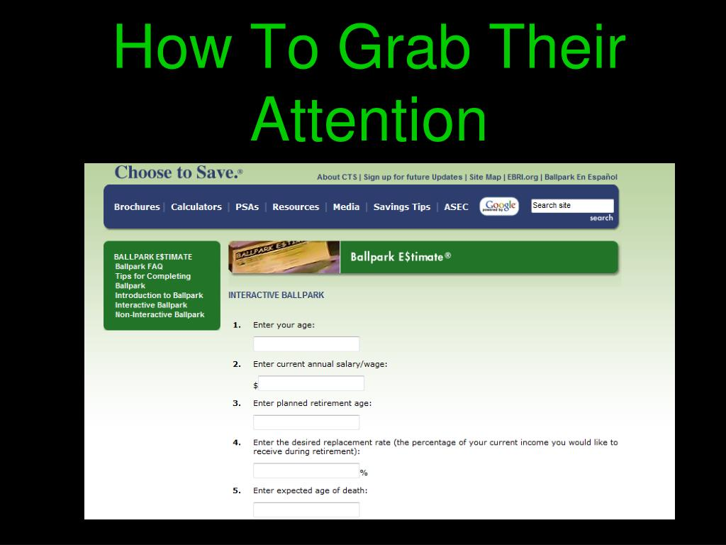How To Grab Their Attention
