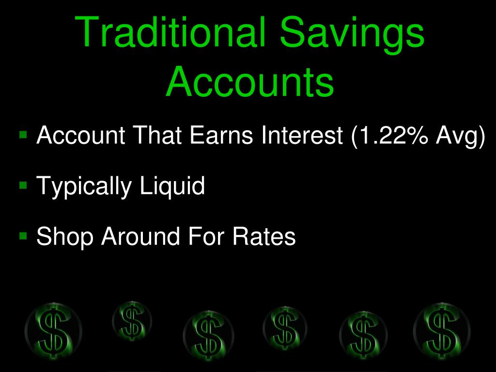 Traditional Savings Accounts