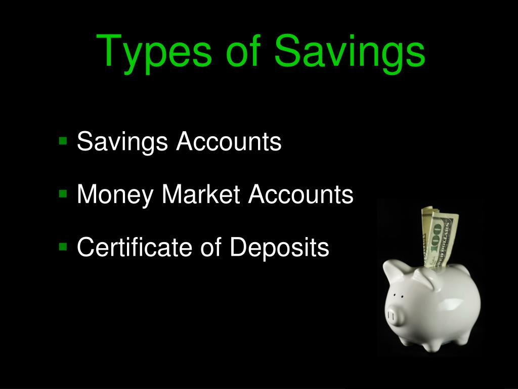 Types of Savings